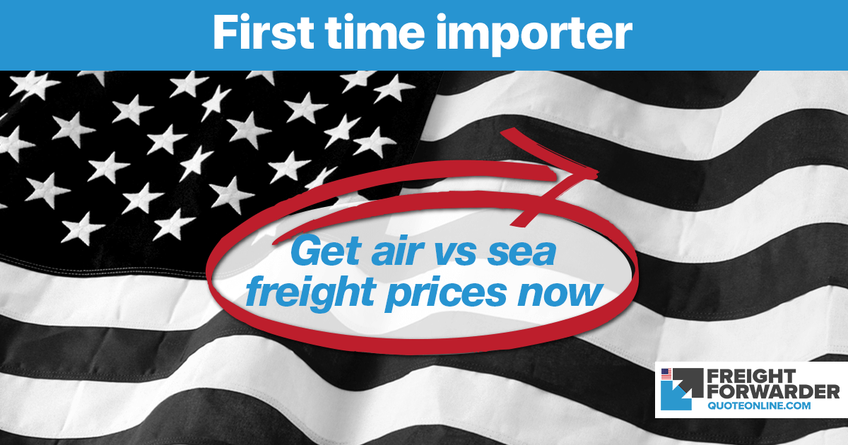 First time importer tips with our freight quote calculator