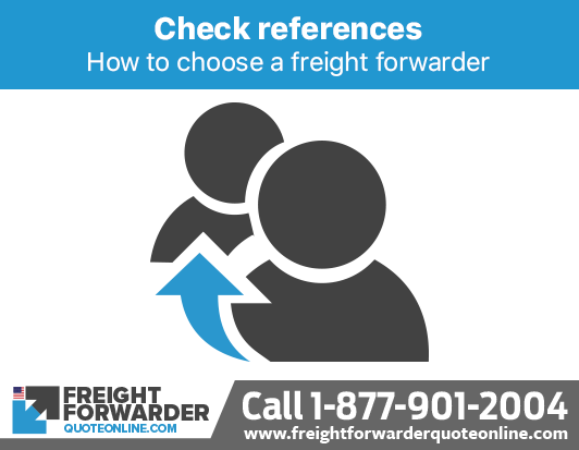 How to choose a freight forwarder - Check the freight forwarder has good references