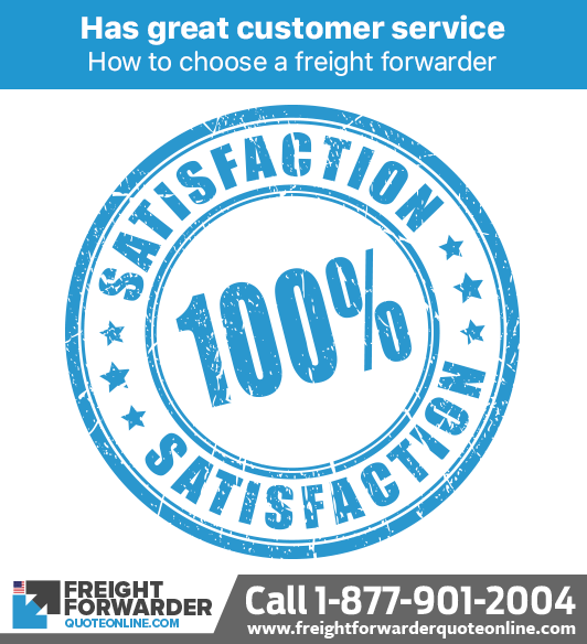 How to choose a freight forwarder - Ensure the freight forwarder has great customer service