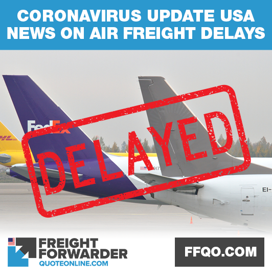 Coronavirus air and sea freight USA update 2020 - get the ...